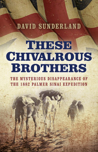 These Chivalrous Brothers by David Sunderland