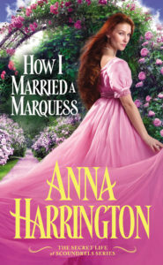 How I Married A Marquess by Anna Harrington