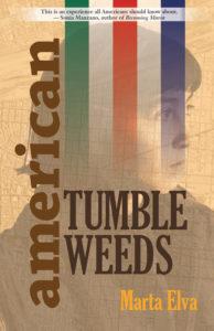 American Tumbleweeds by Marta Elva