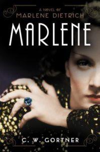 Marlene by C. W. Gortner