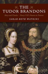 Tudor Brandons by Sarah-Beth Watkins