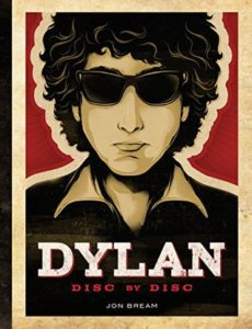 Dylan: Disc By Disc by Jon Bream