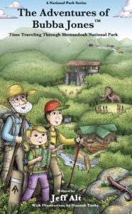 Adventures of Bubba Jones: Time Travelling Through Shenandoah National Park by Jeff Alt and Hannah Tuohy