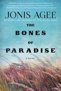 Bones of Paradise by Jonis Agee