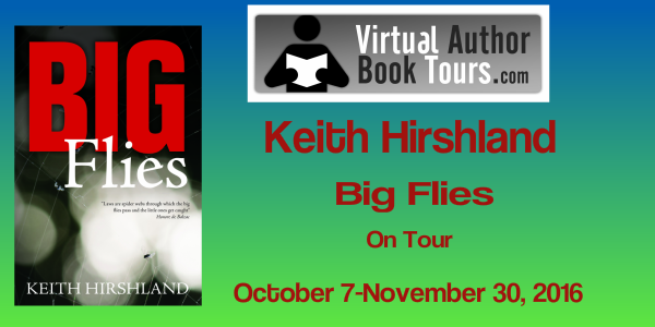 Big Flies by Keith Hirshland