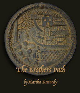 Brothers Path by Martha Kennedy