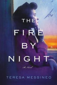 Fire by Night by Teresa Messineo