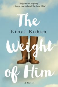 Weight Of Him by Ethel Rohan