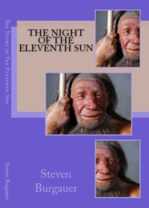 Night of the Eleventh Sun by Steven Burgauer