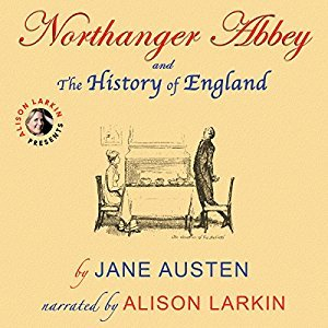 Northanger Abbey and the History of England by Jane Austen