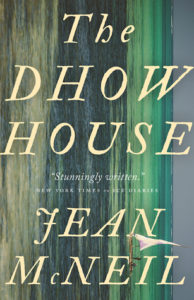 Dhow House by Jean McNeil