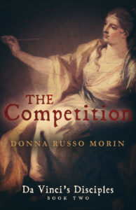 Competition (Da Vinci's Disciples Book Two) by Donna Russo Morin