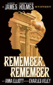 Remember, Remember by Charles Veley & Anna Elliott