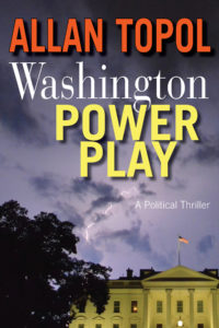 Washington Power Play by Allan Topol