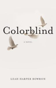 Colorblind by Leah Harper Bowron