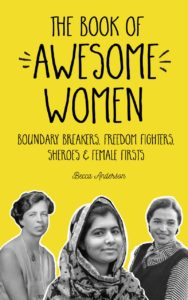 Book of Awesome Women by Becca Anderson