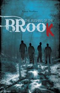 Rushing of the Brook by Kansas Bradbury