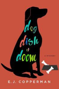 Dog Dish of Doom by E. J. Copperman