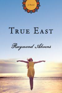 True East by Raymond Ahrens