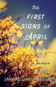 First Signs of April by Mary-Elizabeth Briscoe