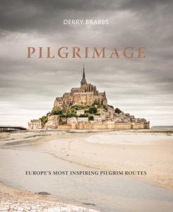 Pilgrimage: Great Pilgrim Routes of Britain and Europe by Derry Brabbs