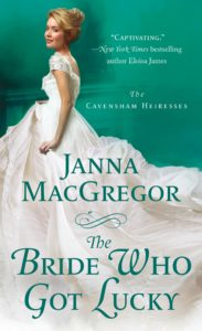 Bride Who Got Lucky by Janna MacGregor