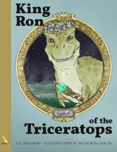 King Ron of the Triceratops by S. S. Paulson