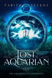Lost Aquarian: Aquarian Age Chronicles by Tabitha Stevens